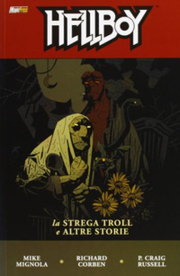 La strega troll e altre storie. Hellboy. 7. - Mike Mignola pdf epub