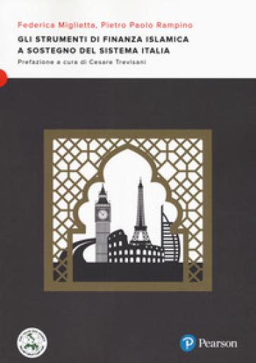 Gli strumenti di finanza islamica a sostegno del sistema Italia - Federica Miglietta | Jonathanterrington.com