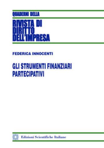 Gli strumenti finanziari partecipativi - Federica Innocenti |