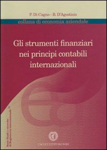 Gli strumenti finanziari nei principi contabili internazionali - Pierluca Di Cagno   Rochesterscifianimecon.com