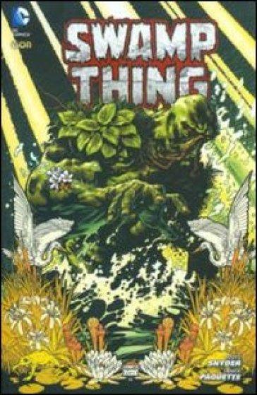 Il suo corpo risorga. Swamp thing TP. 1. - Scott Snyder  