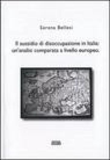 Il sussidio di disoccupazione in Italia. Un'analisi comparata a livello europeo - Serena Bellesi | Kritjur.org