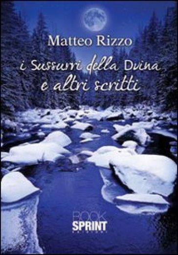 I sussurri della divina e altri scritti - Matteo Rizzo | Jonathanterrington.com