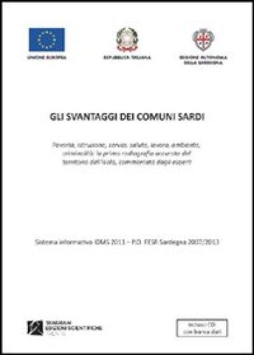Gli svantaggi dei comuni sardi. Con CD-ROM - Regione Sardegna |