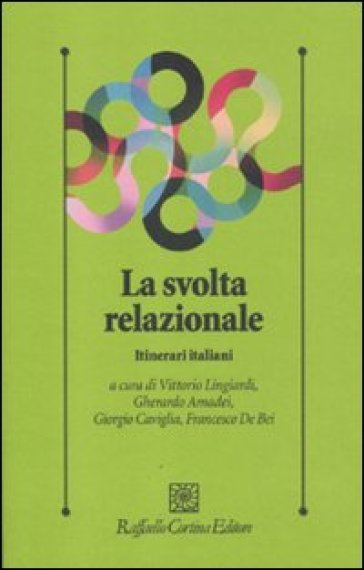 La svolta relazionale. Itinerari italiani