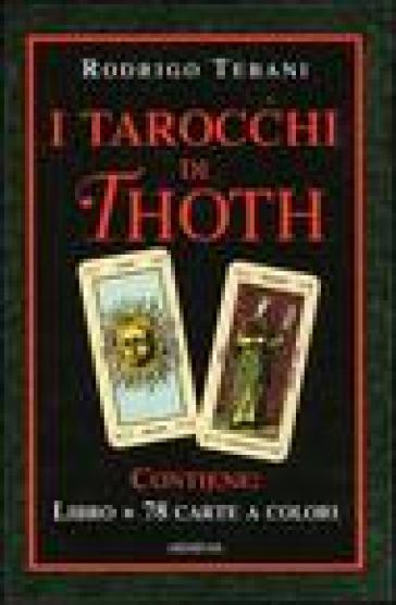I tarocchi di thoth le 78 chiavi dei grandi misteri con - Le tavole di thoth ...