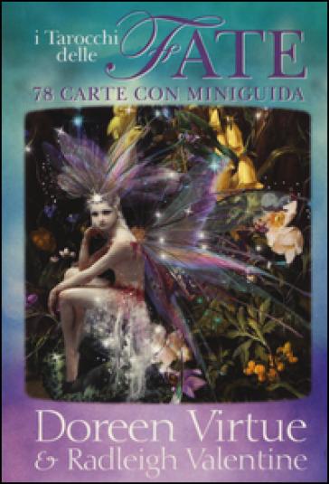 I tarocchi delle fate. 78 carte con miniguida - Doreen Virtue  