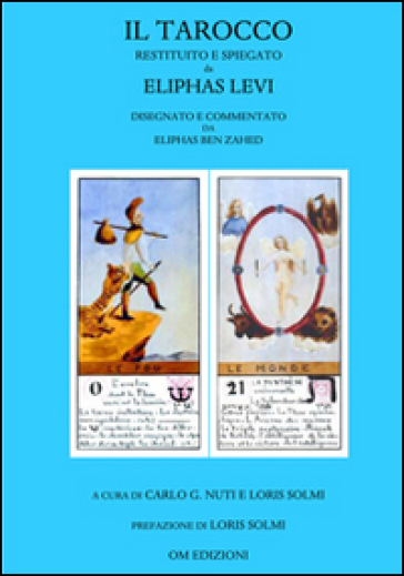 Il tarocco restituito e spiegato da Eliphas Levi - Eliphas Levi | Thecosgala.com