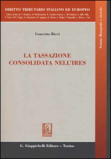 La tassazione consolidata nell'IRES - Concetta Ricci | Thecosgala.com
