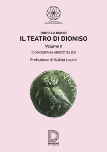 Il teatro di Dioniso. 2: Iconografia aristotelica - Dorella Cianci   Thecosgala.com