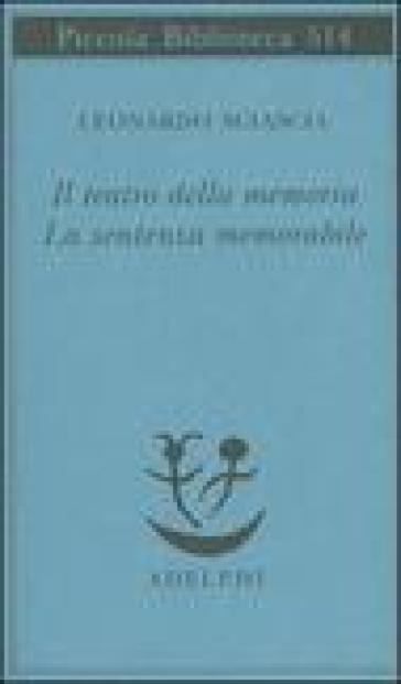 Il teatro della memoria-La sentenza memorabile - Leonardo Sciascia | Ericsfund.org