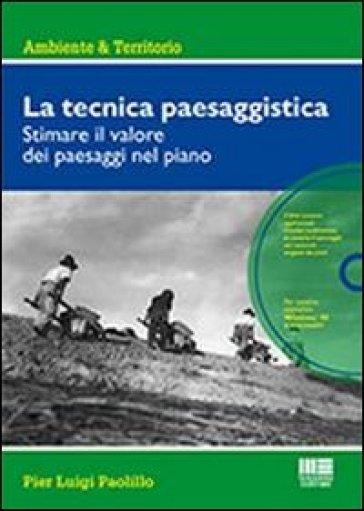La tecnica paesaggistica. Con CD-ROM - P. Luigi Paolillo   Thecosgala.com