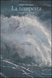 La tempesta da William Shakespeare. Ediz. a colori - Fields:anno pubblicazione:2016;autore:;editore:Orecchio Acerbo