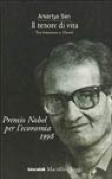 Il tenore di vita. Tra benessere e libertà - Amartya Sen |