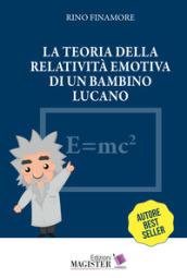 La teoria della relatività emotiva di un bambino lucano