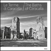 Le terme di Caracalla-The baths of Caracalla