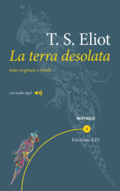 La terra desolata. Testo inglese a fronte. Con File audio per il download