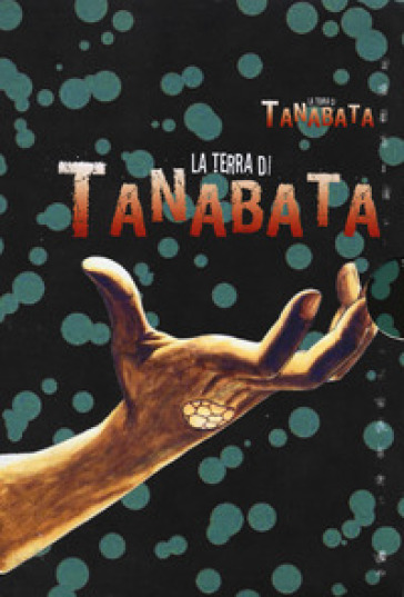 La terra di Tanabata. Cofanetto - Hitoshi Iwaaki   Thecosgala.com