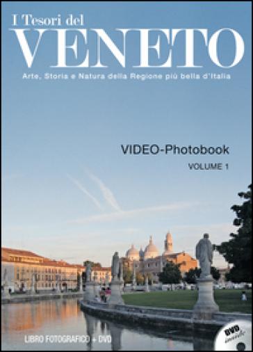 I tesori del Veneto. Con DVD. 1.