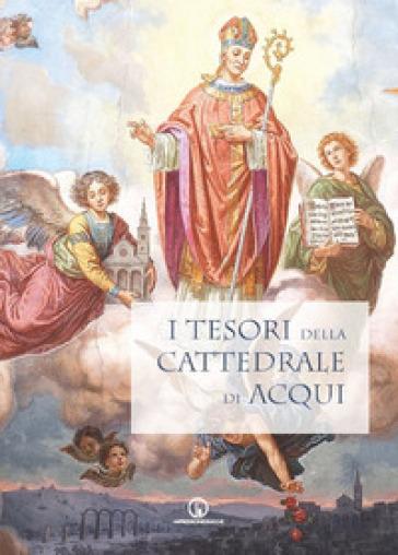 I tesori della cattedrale di Acqui