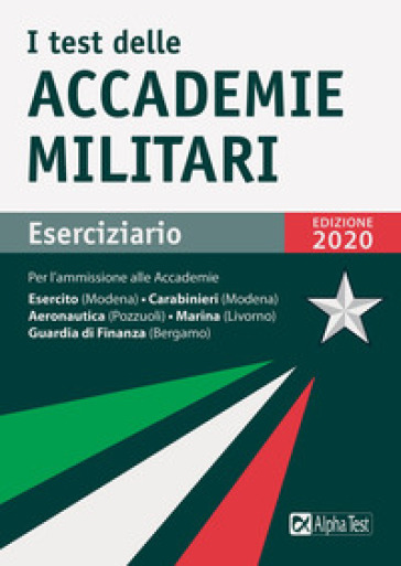 I test delle accademie militari. Eserciziario - Massimo Drago |