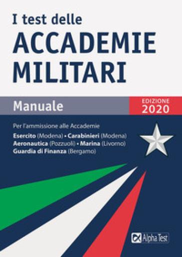 I test delle accademie militari. Manuale - Massimo Drago |