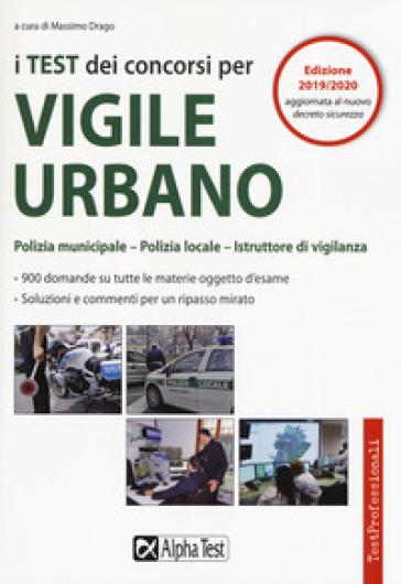 I test dei concorsi per vigile urbano - M. Drago |