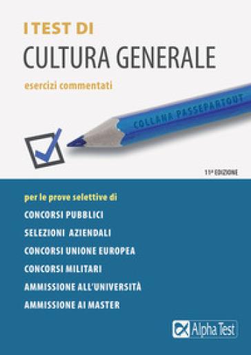I test di cultura generale. Esercizi commentati - Fausto Lanzoni pdf epub