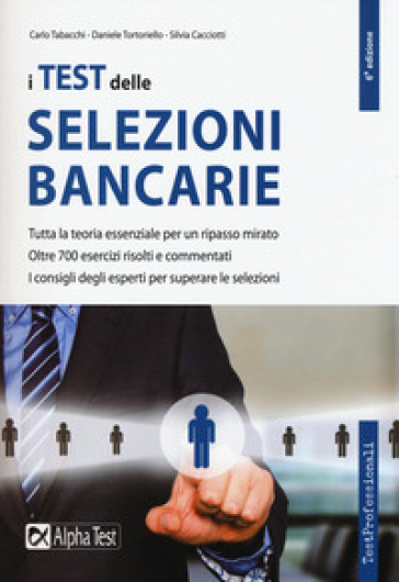I test delle selezioni bancarie - Carlo Tabacchi | Ericsfund.org