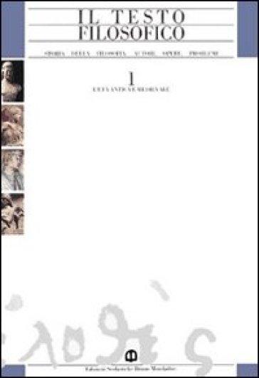 Il testo filosofico. Per le Scuole superiori. 3/1: L'età contemporanea: L'Ottocento - Fabio Cioffi   Kritjur.org