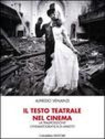 Il testo teatrale nel cinema: la trasposizione cinematografica di Amleto - Alfredo Venanzi   Jonathanterrington.com