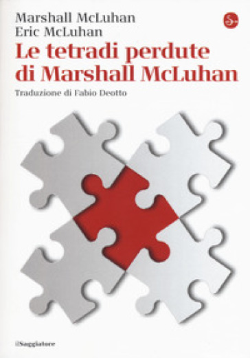 Le tetradi perdute di Marshall McLuhan - Marshall McLuhan | Rochesterscifianimecon.com