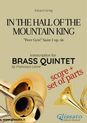 In the Hall of the Mountain King - Brass Quintet score & parts