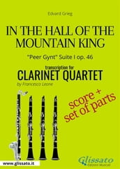 In the Hall of the Mountain King - Clarinet Quartet score & parts