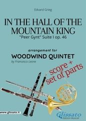 In the Hall of the Mountain King - Woodwind Quintet score & parts