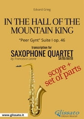 In the Hall of the Mountain King - Saxophone Quartet score & parts