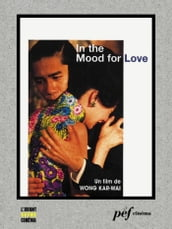 In the Mood for Love - Scénario du film