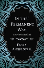 In the Permanent Way - And Other Stories