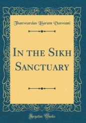 In the Sikh Sanctuary (Classic Reprint)