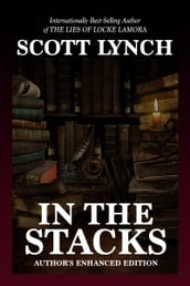 In the Stacks: Author s Enhanced Edition