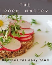 the pork matery