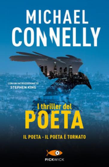 I thriller del poeta: Il poeta-Il poeta è tornato