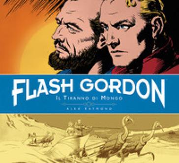 Il tiranno di Mongo. Flash Gordon. 2. - Alex Raymond   Rochesterscifianimecon.com