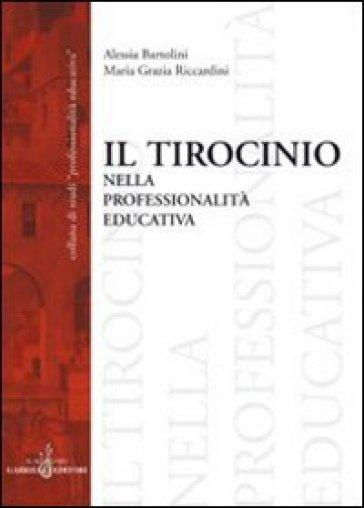 Il tirocinio nella professionalità educativa - Alessia Bartolini |