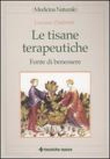 Le tisane terapeutiche. Fonte di benessere - Luciano Zambotti pdf epub