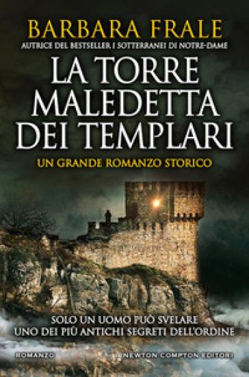 La torre maledetta dei templari - Barbara Frale | Thecosgala.com