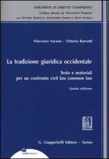 La tradizione giuridica occidentale. Testo e materiali per un confronto civil law common law