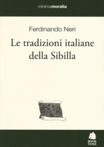 Le tradizioni italiane della Sibilla - Ferdinando Neri | Kritjur.org