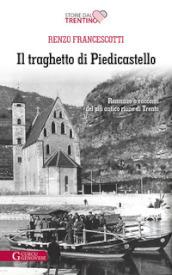 Il traghetto di Piedicastello. Romanzo a racconti del più antico rione di Trento