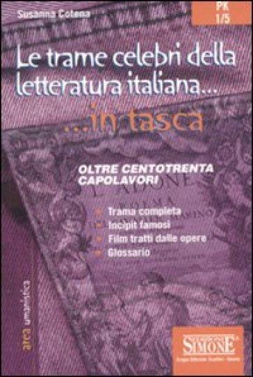 Le trame celebri della letteratura italiana - Susanna Cotena |
